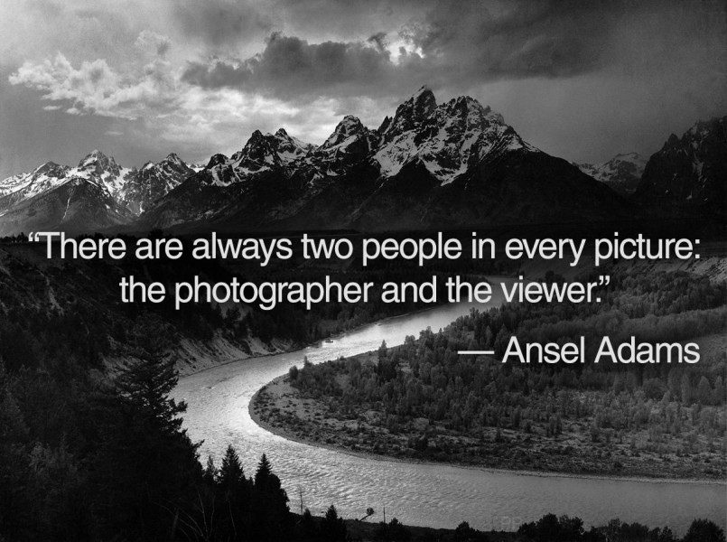 Ansel Adams' quote.
